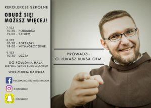 Rekolekcje szkolne dla młodzieży - Obudź się, możesz więcej! @ Zespół Szkół Budowlanych w Radomiu | Radom | mazowieckie | Polska