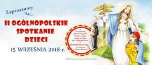 II Ogólnopolskie Spotkanie Dzieci @ Klasztor Ojców Franciszkanów w Niepokalanowie | Polska