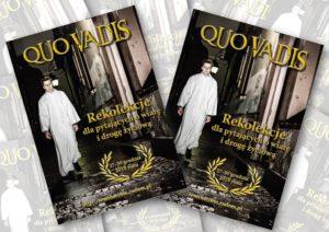 Quo vadis? - Rekolekcje dla pytających o wiarę i drogę życiową @ Wyższe Seminarium Duchowne w Radomiu | Radom | mazowieckie | Polska