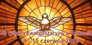 VII. Tydzień Ewangelizacyjny - W mocy Ducha Świętego @ Radom | Radom | mazowieckie | Polska