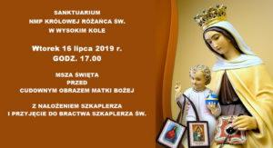 Msza św. z nałożeniem szkaplerza @ Sanktuarium MB Różańcowej w Wysokim Kole | Wysokie Koło | mazowieckie | Polska