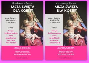Msza św. dla kobiet. Urzekająca @ Parafia pw. św. Wacława w Radomiu | Radom | mazowieckie | Polska