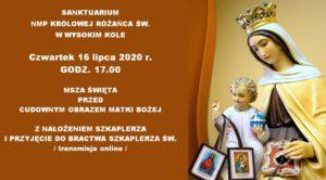 Na Szkaplerzną do Wysokiego Koła @ Sanktuarium NMP Królowej Różańca Świętego w Wysokim Kole | Wysokie Koło | Mazowieckie | Polska