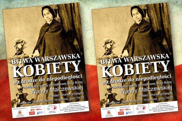 Bitwa Warszawska. Kobiety na drodze do niepodległości - Poświęcenie tablicy pamiątkowej Sł. B. Wandy Malczewskiej @ Kościół pw. św. Jana w Radomiu (Fara) | Radom | Mazowieckie | Polska