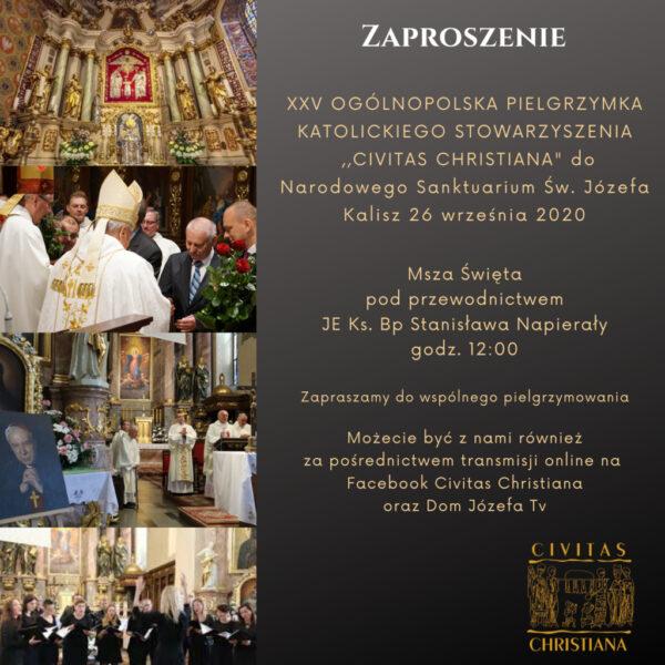 XXV. Pielgrzymka Civitas Christiana do Świętego Józefa Kaliskiego @ Sanktuarium św. Józefa w Kaliszu | Kalisz | Wielkopolskie | Polska