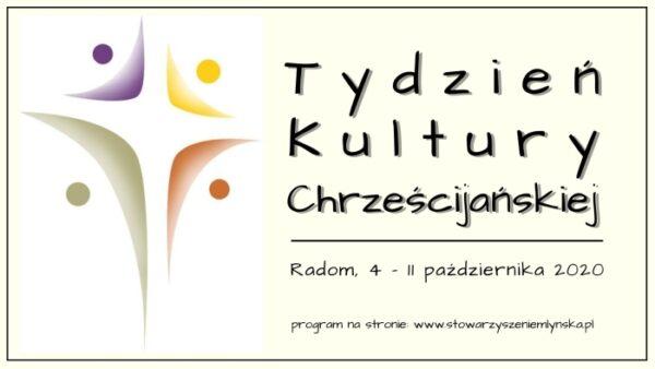 Tydzień Kultury Chrześcijańskiej 2020 @ Radom | Radom | Mazowieckie | Polska