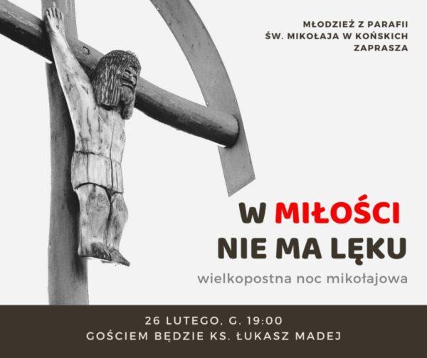 Wielkopostna Noc Mikołajowa @ Kościół pw. św. Mikołaja w Końskich | Końskie | Świętokrzyskie | Polska