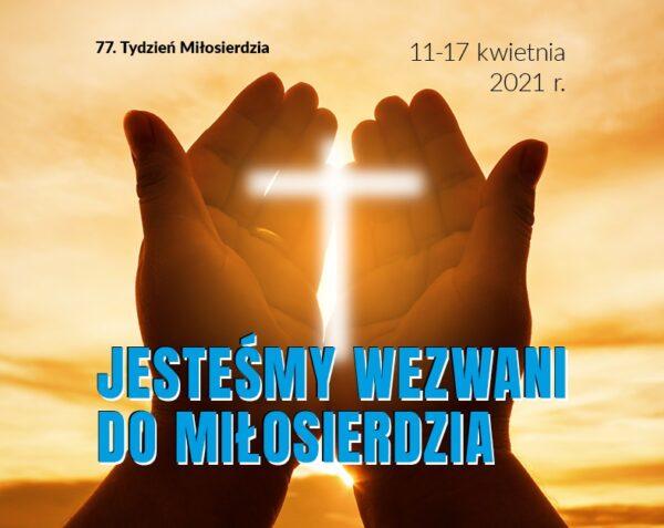 77. Tydzień Miłosierdzia