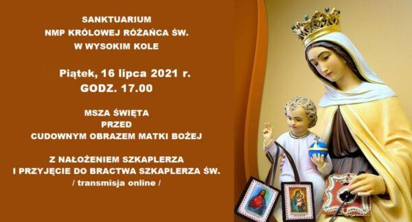 Uroczystość Matki Bożej Szkaplerznej w Wysokim Kole @ Sanktuarium Królowej Różańca Świętego w Wysokim Kole | Wysokie Koło | Mazowieckie | Polska