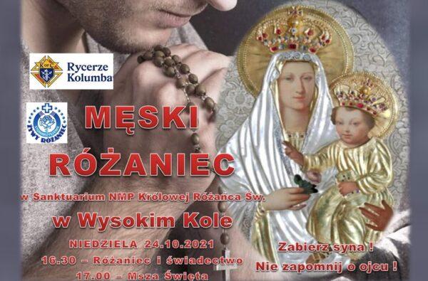 Męski Różaniec w Wysokim Kole @ Sanktuarium Królowej Różańca Świętego w Wysokim Kole | Wysokie Koło | Mazowieckie | Polska