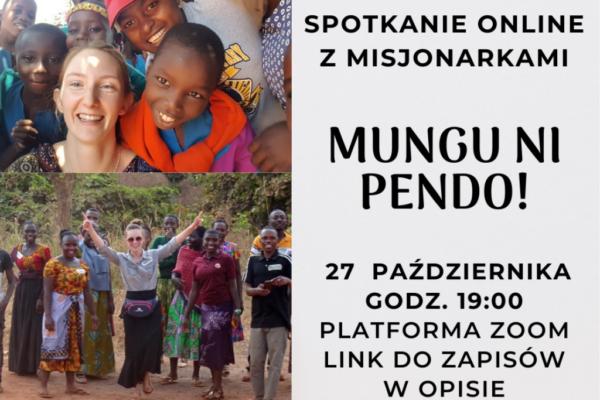 """""""Mungu ni pendo!"""". Spotkanie online z misjonarkami"""